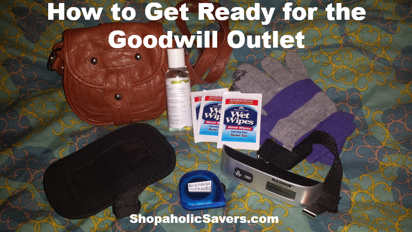 HowToGetReadyForTheGoodwillOutlet